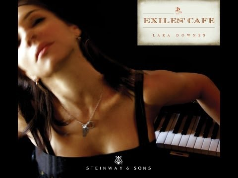 Lara Downes: Tango from the Exiles' Cafe