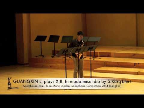 GUANGXIN LI plays XIII In modo misolidio by S Karg Elert