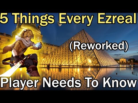 5 TIPS THAT EVERY (REWORKED) EZREAL PLAYER MUST KNOW! League of Legends Guide Mid ADC Top JG