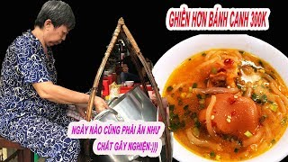 Quán bánh canh bán nhanh nhất Sài Gòn  60phút hết sạch ăn đứt bánh canh 300k