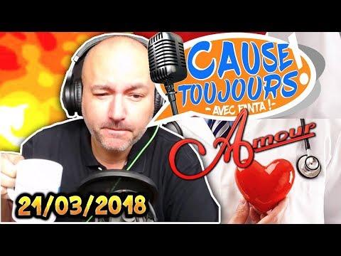Cause Toujours ! 21/03/2018 : DOCTEUR FANT'AMOUR - La Matinale : Libre Antenne avec Fanta