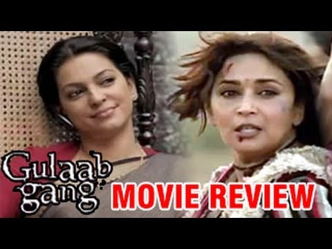 Gulaab Gang Movie Review : Juhi Chawla OUTSHINES Madhuri Dixit