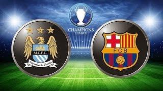 Barcelona 2 1 Manchester City 12/03/2014 Promo Octavos De