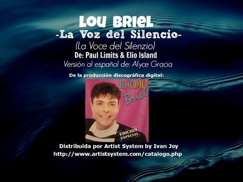 Lou Briel  -LA VOZ DEL SILENCIO-