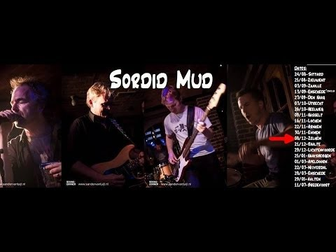 2013 Sordid Mud Blues Rock @ Café de Tol Zelhem