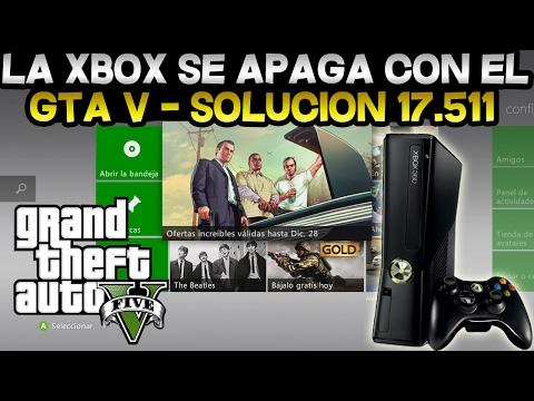 SOLUCIÓN | GTA V SE APAGA LA XBOX 360 TRAS ACTUALIZAR AL DASH 17.511 | CONFIGURACIÓN Y DEMÁS | GTA V