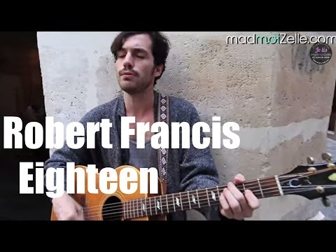 Robert Francis - Eighteen