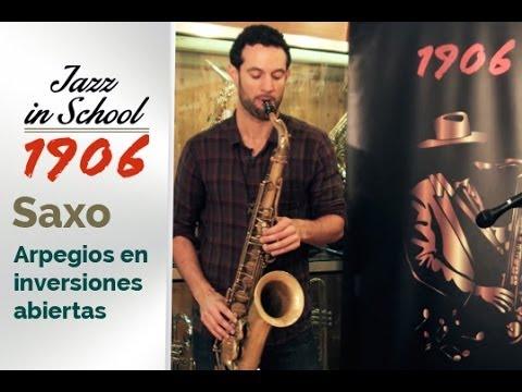 Arpegios en inversiones abiertas. Saxofón - Jazz in School