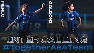 INTER CALLING with BEATRICE MERLO + ELEONORA GOLDONI | INTER WOMEN 2019/20 | #TogetherAsATeam 👩🏻⚫🔵🖥????