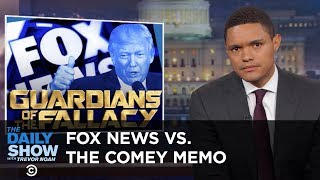 A Special Prosecutor Steps In & Fox News Doesn't Get the Comey Memo: The Daily Show