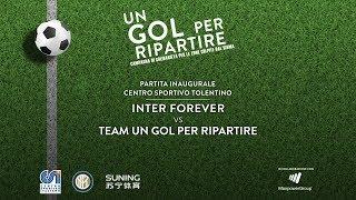 "INTER FOREVER-Team ""Un Gol Per Ripartire"" 6-0 | Highlights"