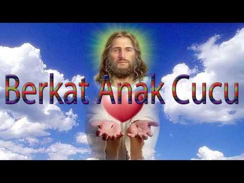 Lagu Rohani Kristen - Berkat Anak Cucu