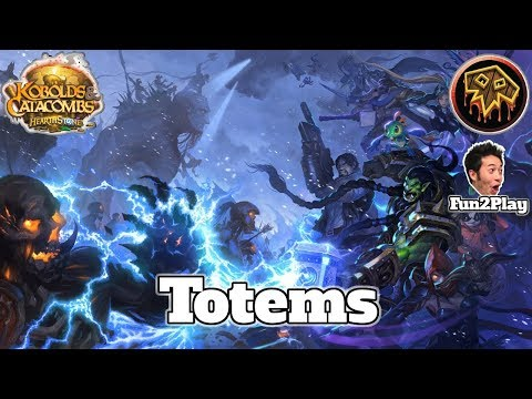 Totem Shaman Kobolds And Catacombs | Hearthstone Guide How To Play