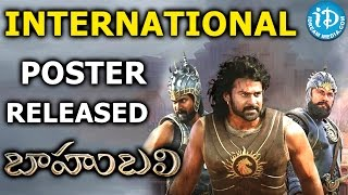 Baahubali International Poster Released - Exclusive