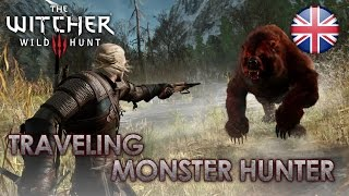 The Witcher 3: The Wild Hunt - Travelling Monster Hunter (Dev Diary English)
