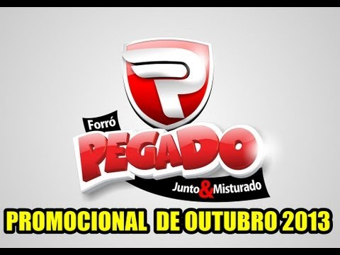 FORRÓ PEGADO - PROMOCIONAL DE OUTUBRO 2013