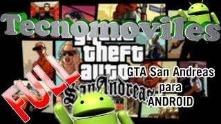 GTA San Andreas Para Android El Mejor Juego Del 2013