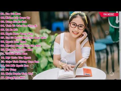 Những Ca Khúc Nhạc Trẻ Remix Hay Nhất 2017 - Tuyển Chọn Nhạc Trẻ Remix Tâm Trạng Hay Nhất 2017 #2