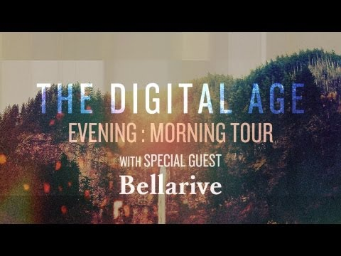 The Digital Age | Evening:Morning Tour Trailer