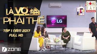 Là Vợ Phải Thế l Tập 1 l  Phần 2 (16/5/2017)