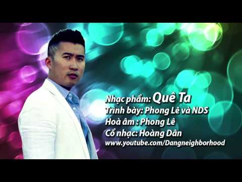 Hot Hot Hot (official MP3) Quê Ta - Phong Lê ft NDS