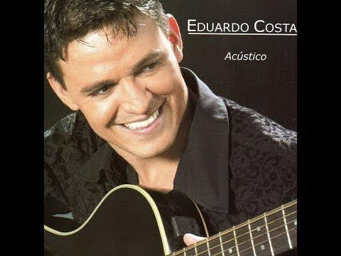 Eu Duvido - Eduardo Costa