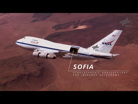 SOFIA - Stratospheric Observatory for Infrared Astronomy - German Aerospace Center - NASA