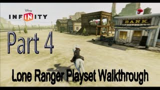 Disney Infinity Lone Ranger Playset Walkthrough Part 4
