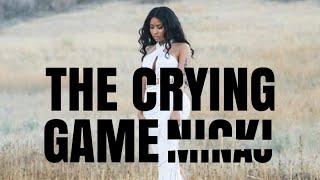 Nicki Minaj - The Crying Game (Lyrics)