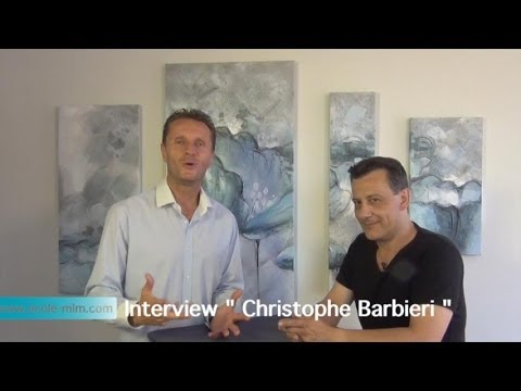 Ecole MLM Interview Christophe Barbieri