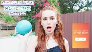 Fans Decide My Life For The Day | Madelaine Petsch