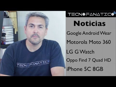 Reseña Android Wear, Moto 360, iPhone 5C, Oppo Find 7, Amazon