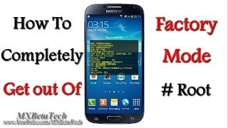 Samsung Galaxy S4 : How To Get Out Of Factory Mode