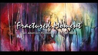 Abstract Painting 'Fractured Moment' Abstract Art Full