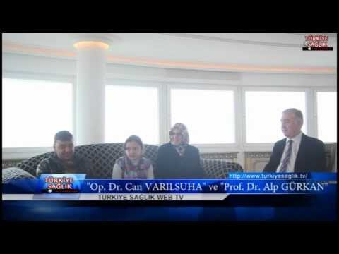 """""""Prof Dr. Alp GÜRKAN"""" ve """"Op. Dr. Can VARILSUHA"""""""