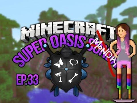 Minecraft Oasis Ep 33