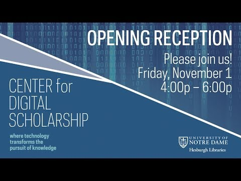 Notre Dame Hesburgh Libraries Center for Digital Scholarship