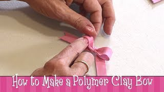 Polymer Clay Tutorial How To Make A Bow