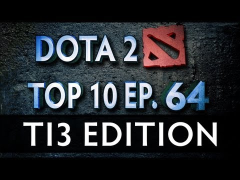 Dota 2 Top 10 Weekly : Ep. 64 (TI3 Edition)