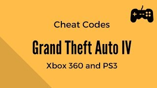 Grand Theft Auto IV GTA 4 All Cheat Codes Xbox 360 And
