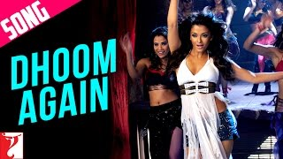 Dhoom Again Song With Opening Credits Dhoom 2