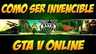 TRUCO GTA V ONLINE: Como Puedo Ser Invencible, Inmortal En