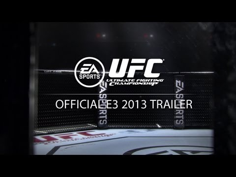 EA SPORTS UFC | Official E3 2013 Trailer | Feel The Fight