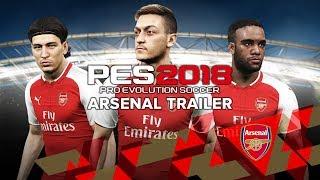 PES 2018 - Arsenal Trailer