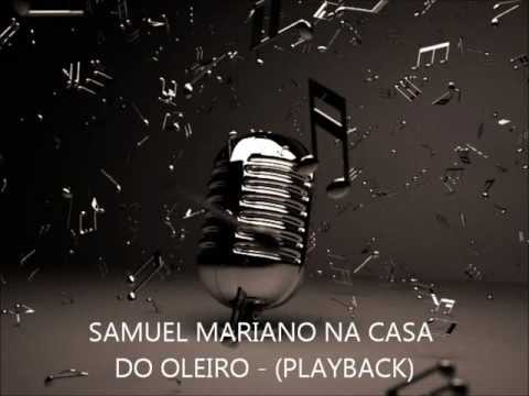 Samuel Mariano Na casa do Oleiro - PLAYBACK & LEGENDADO