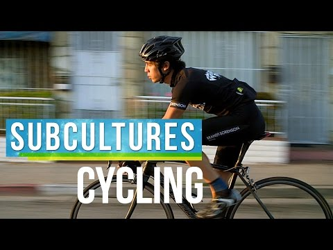 The Cycling Lifestyle  | SubCultures