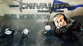 Cry and Friends Play: Chivalry: Medieval Warfare Duel Mode Beta (also apple fries)