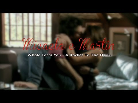Micaela e Martin - Whole Lotta You