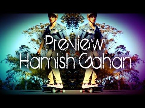 Preview: Hamish Gahan