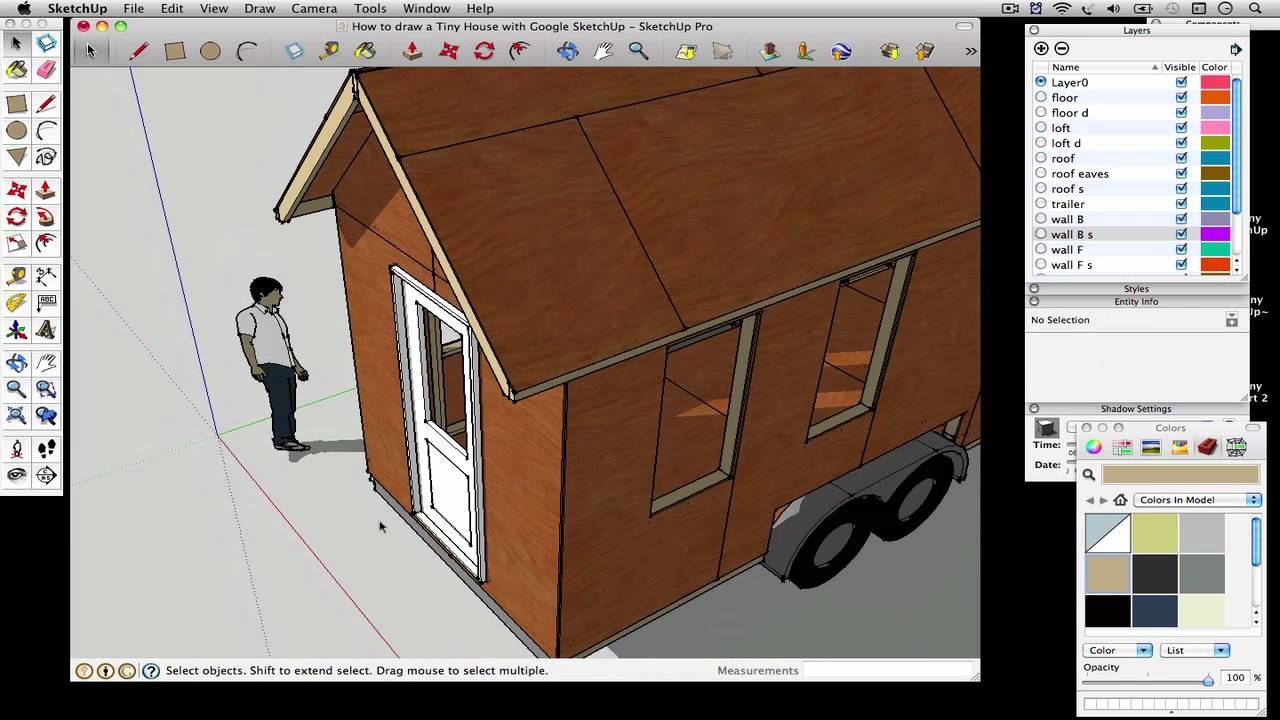 How to draw a Tiny House with Google SketchUp Part 4